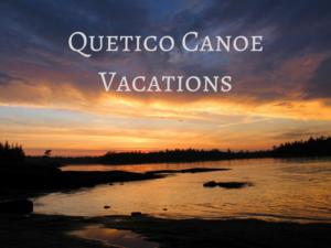 Quetico Provincial Park Canoe Trips